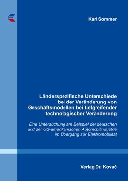 Abbildung von Sommer   Länderspezifische Unterschiede bei der Veränderung von Geschäftsmodellen bei tiefgreifender technologischer Veränderung   1. Auflage   2016   193   beck-shop.de