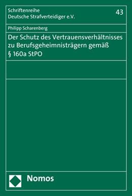 Abbildung von Scharenberg | Der Schutz des Vertrauensverhältnisses zu Berufsgeheimnisträgern gemäß § 160a StPO | 2016