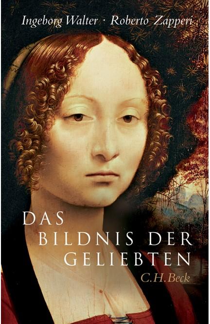 Cover: Ingeborg Walter|Roberto Zapperi, Das Bildnis der Geliebten