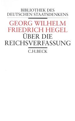 Abbildung von Hegel, Georg Wilhelm Friedrich | Über die Reichsverfassung | 1. Auflage | 2002 | 10 | beck-shop.de