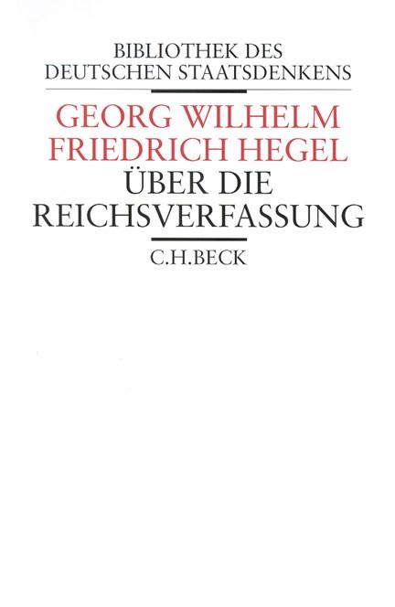 Cover: Georg Wilhelm Friedrich Hegel, Über die Reichsverfassung