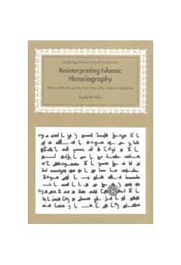 Abbildung von El-Hibri   Reinterpreting Islamic Historiography   2007