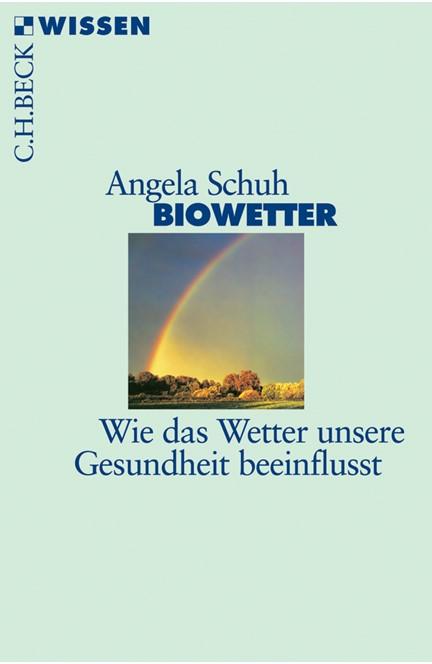 Cover: Angela Schuh, Biowetter