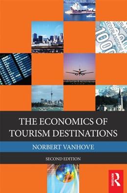 Abbildung von Vanhove   The Economics of Tourism Destinations   2004