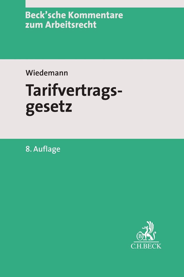 Tarifvertragsgesetz: TVG | Wiedemann | 8. Auflage, 2019 | Buch (Cover)