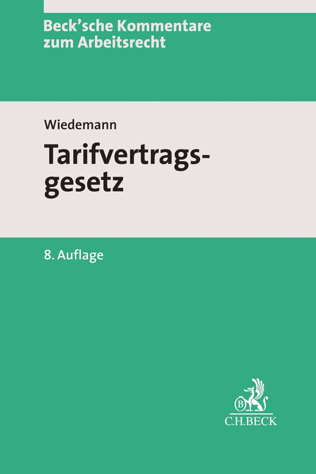 Abbildung von Wiedemann | Tarifvertragsgesetz: TVG | 8., neubearbeitete Auflage | 2019
