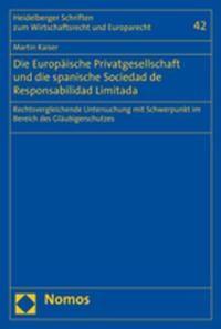 Die Europäische Privatgesellschaft und die spanische Sociedad de Responsabilidad Limitada | Kaiser, 2008 | Buch (Cover)