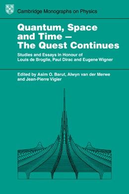 Abbildung von Barut / van der Merwe / Vigier   Quantum Space and Time - the Quest Continues   1984   Studies and Essays in Honour o...