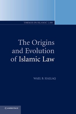 Abbildung von Hallaq | The Origins and Evolution of Islamic Law | 2004 | 1