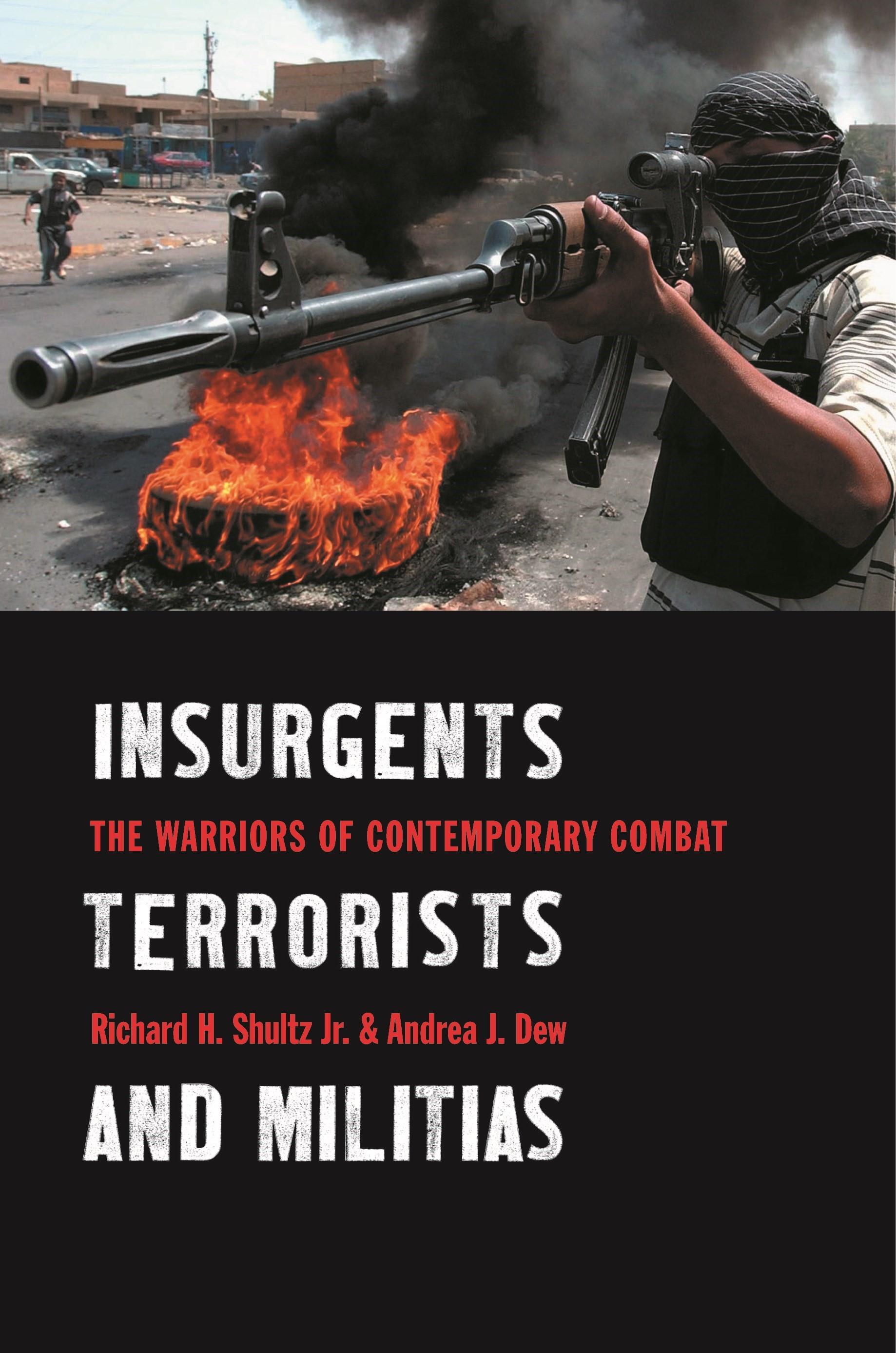 Abbildung von Shultz Jr. / Dew | Insurgents, Terrorists, and Militias | 2009
