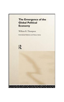 Abbildung von Thompson / Black | The Emergence of the Global Political Economy | 1999