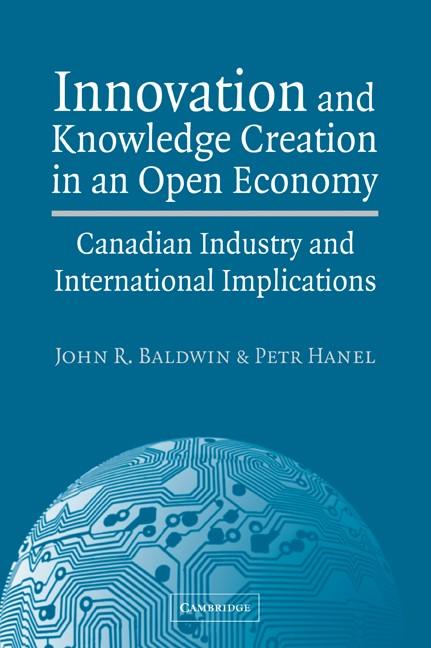 Abbildung von Baldwin / Hanel | Innovation and Knowledge Creation in an Open Economy | 2007