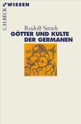 Abbildung von Simek, Rudolf | Götter und Kulte der Germanen | 4., durchgesehene Auflage | 2016 | 2335