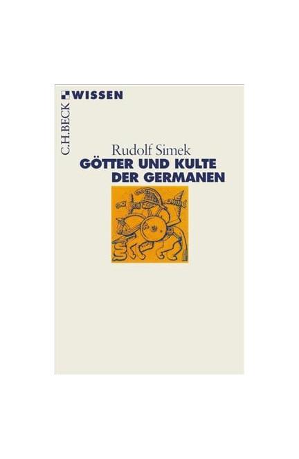 Cover: Rudolf Simek, Götter und Kulte der Germanen