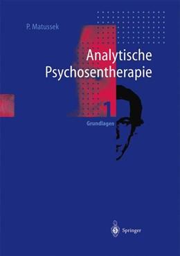 Abbildung von Matussek   Analytische Psychosentherapie   1. Aufl. 1993. 2. Nachdruck   2001   1 Grundlagen