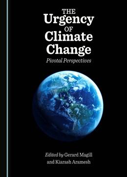 Abbildung von Magill / Aramesh | The Urgency of Climate Change | 1. Auflage | 2016 | beck-shop.de