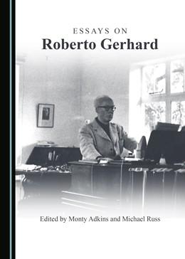 Abbildung von Adkins / Russ | Essays on Roberto Gerhard | 2016