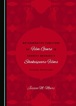 Abbildung von Maerz | Metanarrative Functions of Classical Film in Kenneth Branagh's Shakespeare Films | 1. Auflage | 2017 | beck-shop.de