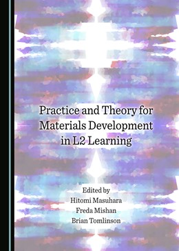 Abbildung von Masuhara / Mishan / Tomlinson | Practice and Theory for Materials Development in L2 Learning | 2017
