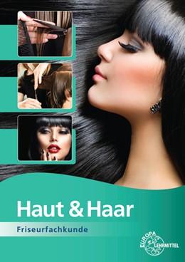 Abbildung von Buhmann / Feigel / Friedewold | Haut & Haar | 7. Auflage | 2016 | Friseurfachkunde