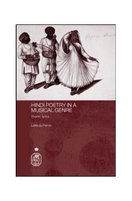 Abbildung von du Perron | Hindi Poetry in a Musical Genre | 2007 | Thumri Lyrics