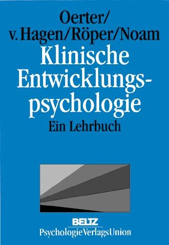 Klinische Entwicklungspsychologie | Oerter / Hagen / Röper / Noam, 1999 | Buch (Cover)