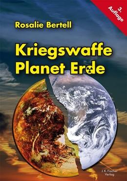 Abbildung von Bertell | Kriegswaffe Planet Erde | 2011