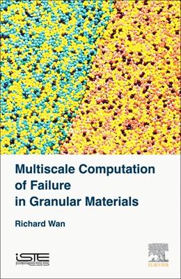 Abbildung von Wan   Multiscale Computation of Failure in Granular Materials   1. Auflage   2029   beck-shop.de