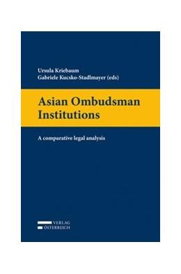 Abbildung von Kriebaum / Kucsko-Stadlmayer | Asian Ombudsman Institutions | 2016 | A comparative legal analysis