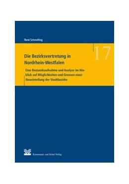 Abbildung von Schmelting | Die Bezirksvertretung in Nordrhein-Westfalen | 2016 | Eine Bestandsaufnahme und Anal... | 17
