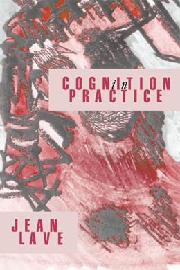 Abbildung von Lave   Cognition in Practice   1988   Mind, Mathematics and Culture ...