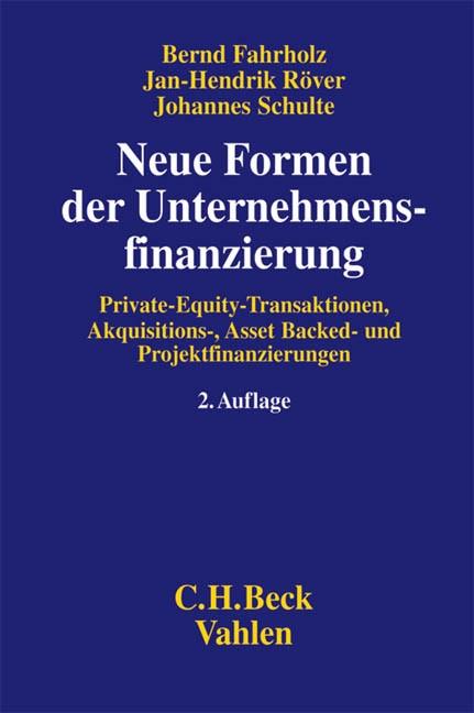 Neue Formen der Unternehmensfinanzierung | Fahrholz / Röver / Schulte | Buch (Cover)