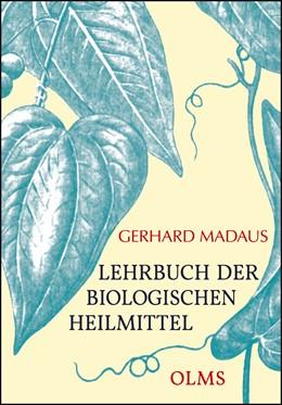 Abbildung von Madaus | Lehrbuch der biologischen Heilmittel | 1. Auflage | 2016 | beck-shop.de