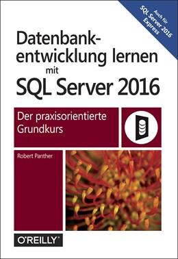 Abbildung von Panther | Datenbankentwicklung lernen mit SQL Server 2016 | 1. Auflage | 2017 | beck-shop.de