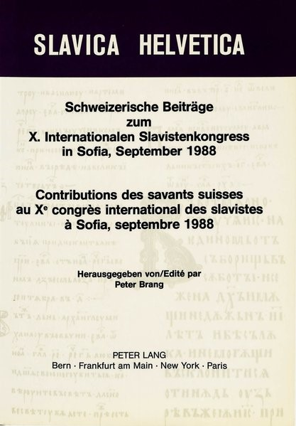 Schweizerische Beitraege Zum X. Internationalen Slavistenkongress in Sofia, September 1988. Contributions Des Savants Suisses Au Xe Congres Internatio | Brang, 1988 | Buch (Cover)