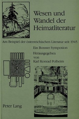 Abbildung von Polheim | Wesen und Wandel der Heimatliteratur | 1990 | Am Beispiel der österreichisch...