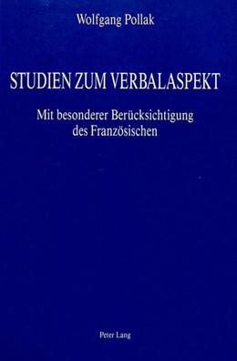Abbildung von Pollak | Studien zum Verbalaspekt | 1988 | Mit besonderer Berücksichtigun...