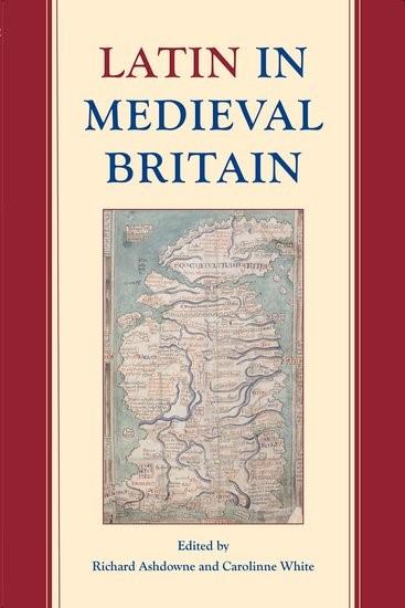 Abbildung von Ashdowne / White   Latin in Medieval Britain   2017