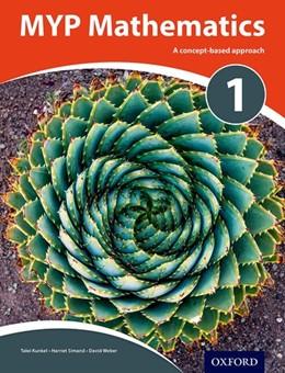 Abbildung von Weber / Kunkel / Simand | MYP Mathematics 1 | 2018