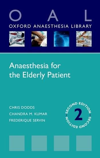 Abbildung von Dodds / Kumar / Servin | Anaesthesia for the Elderly Patient | 2016