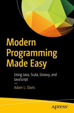 Abbildung von Davis | Modern Programming Made Easy | 1. Auflage | 2016 | beck-shop.de