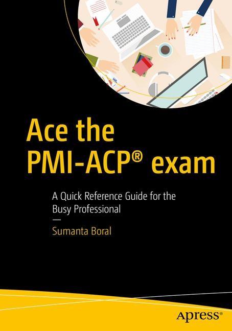 Abbildung von Boral | Ace the PMI-ACP® exam | 1st ed. | 2016