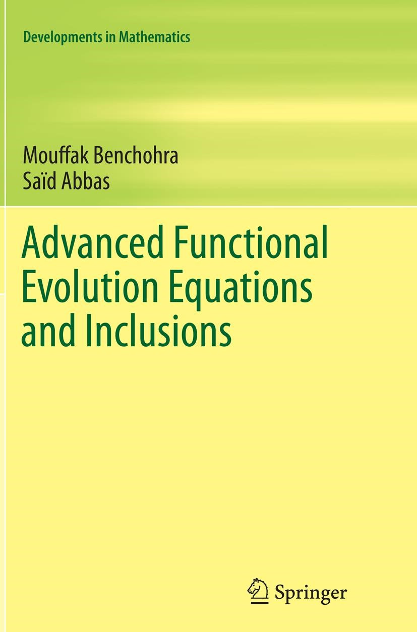 Abbildung von Abbas / Benchohra | Advanced Functional Evolution Equations and Inclusions | Softcover reprint of the original 1st ed. 2015 | 2016