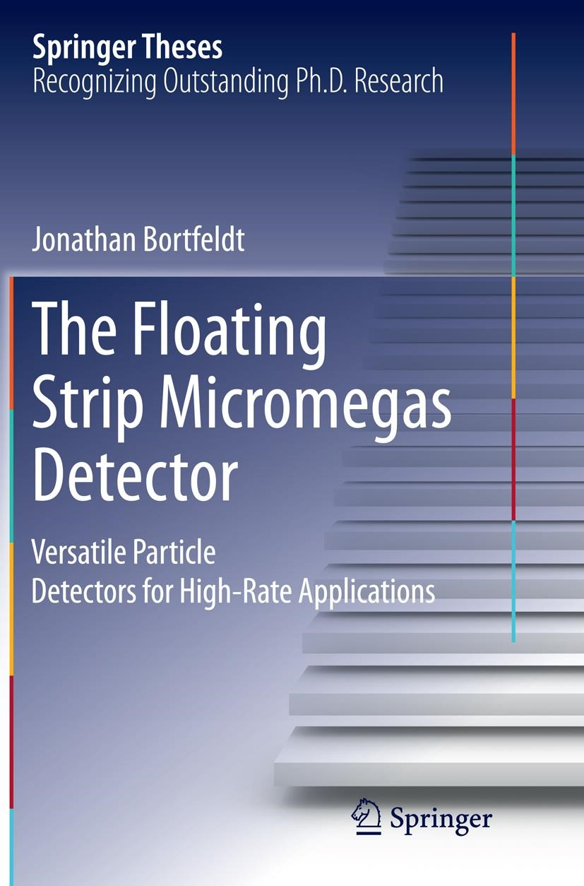 The Floating Strip Micromegas Detector | Bortfeldt | Softcover reprint of the original 1st ed. 2015, 2016 | Buch (Cover)
