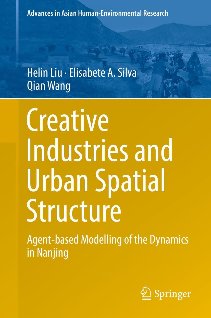 Creative Industries and Urban Spatial Structure | Liu / Silva / Wang | Softcover reprint of the original 1st ed. 2015, 2016 | Buch (Cover)