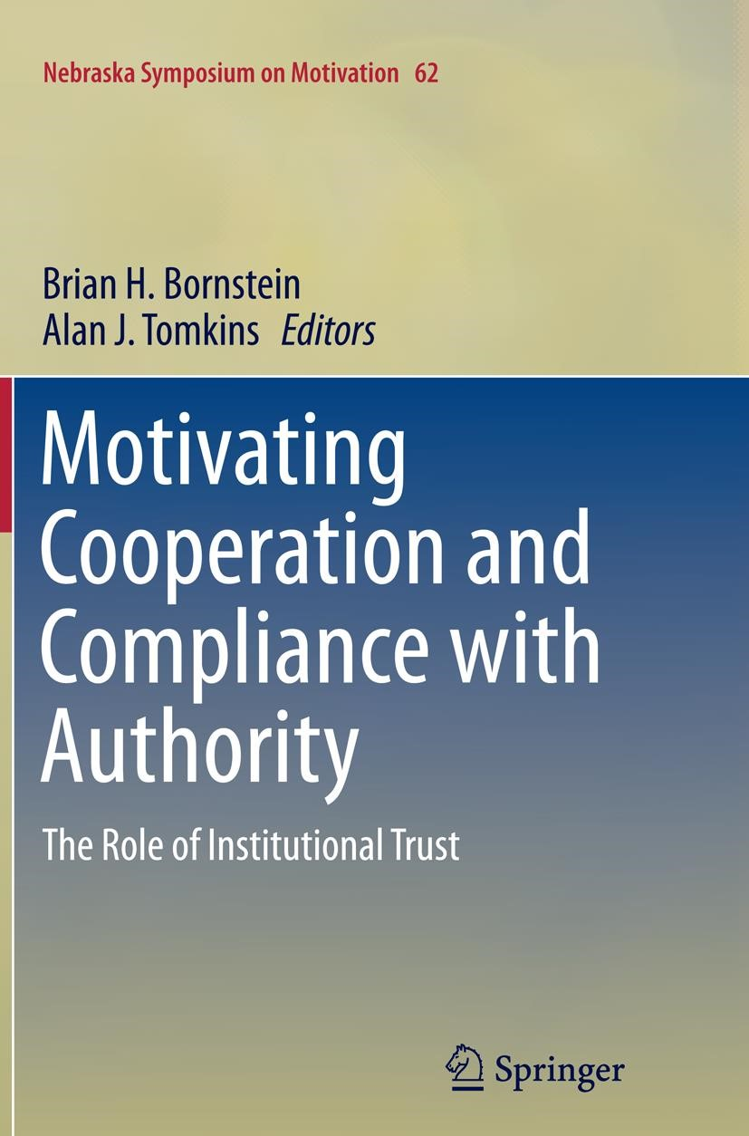 Motivating Cooperation and Compliance with Authority | Bornstein / Tomkins | Softcover reprint of the original 1st ed. 2015, 2016 | Buch (Cover)