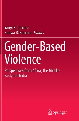 Abbildung von Djamba / Kimuna   Gender-Based Violence   Softcover reprint of the original 1st ed. 2015   2016   Perspectives from Africa, the ...