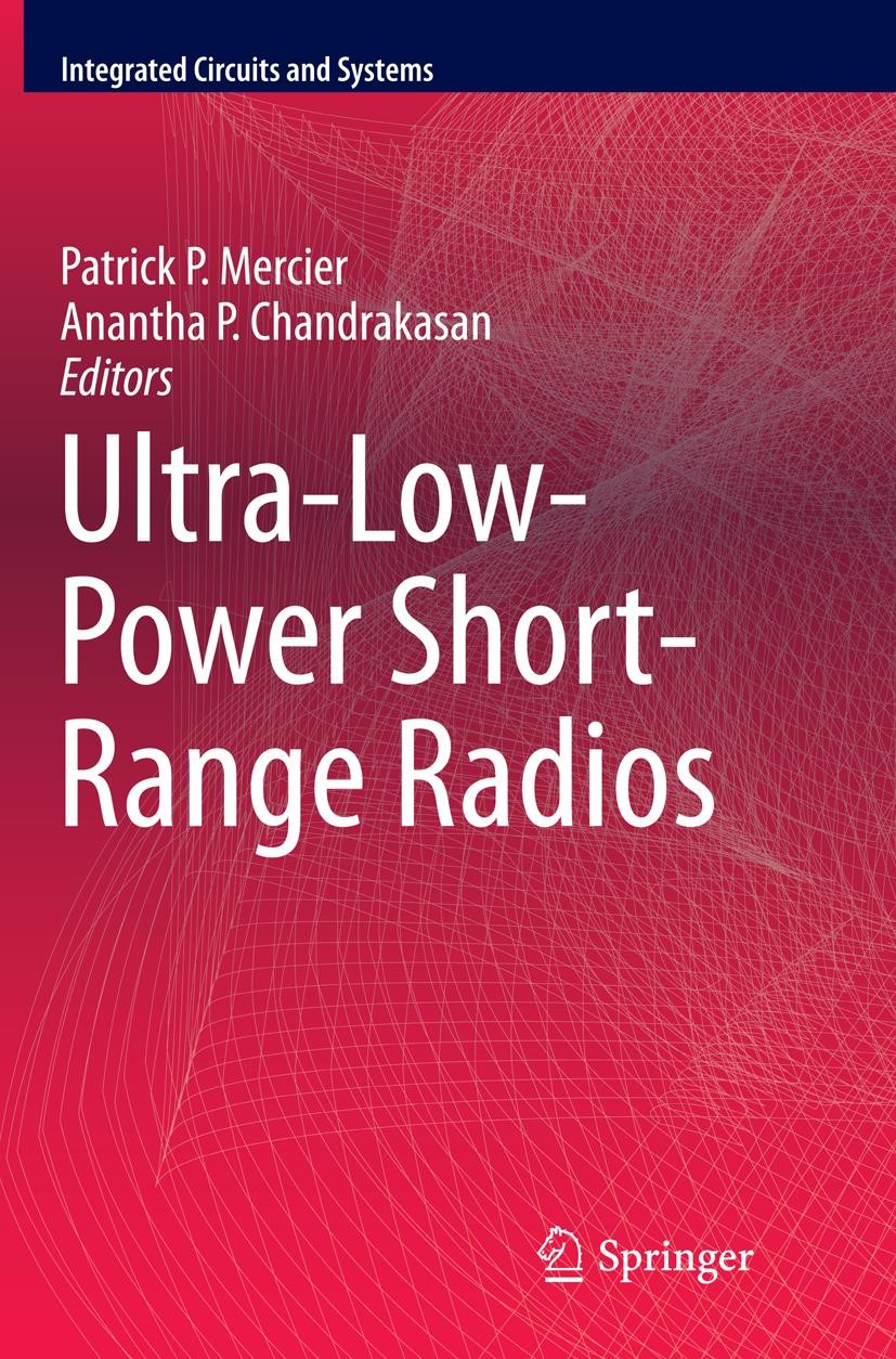 Abbildung von Mercier / Chandrakasan   Ultra-Low-Power Short-Range Radios   Softcover reprint of the original 1st ed. 2015   2016