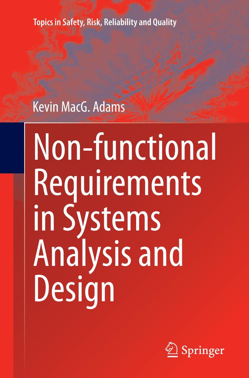 Non-functional Requirements in Systems Analysis and Design | Adams | Softcover reprint of the original 1st ed. 2015, 2016 | Buch (Cover)
