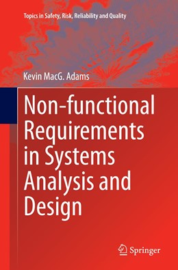 Abbildung von Adams | Non-functional Requirements in Systems Analysis and Design | Softcover reprint of the original 1st ed. 2015 | 2016 | 28